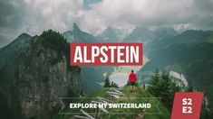 Explore My Switzerland S2 - E2 | ALPSTEIN https://youtu.be/pVOTCl_NGJA