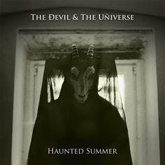 Rezension der CD Haunted Summer von The Devil & The Universe.