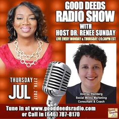 STARTING IN 27 mins: TODAY: Good Deeds Radio Show Thursday 07/27/17 Andrea Stenberg Social Media Marketing Consultant & Coach. Tune in by going to http://ift.tt/1wwLOlh or CALL IN number 646-787-8170 #radio #author #socialmedia #marketing #business #inspirational #purpose #speaker #gooddeedslive #buildothers #dreams #atlanta #smallbusinessowner #interview #advertising #sponsorship #exposure #platformbuilder #media #mediapersonality #drreneesunday #motivational #inspirational #mediagroup
