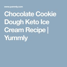 Chocolate Cookie Dough Keto Ice Cream Recipe | Yummly Keto Ice Cream, Homemade Ice Cream, Ice Cream Recipes, Coconut Cream, Chocolate Cookie Dough, Cookies, Chocolate Chip Cookie Dough, Crack Crackers, Dole Whip Recipes