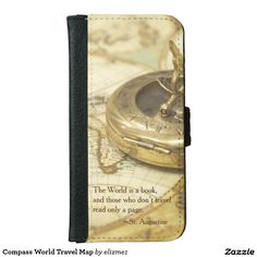 "Compass world traveller iPhone wallet, so convenient for your everyday essentials. The phone is decorated with an antique brass compass and  a vintage map with a quote from Saint Augustine, ""The world is a book and those who don't travel read only a page.."""