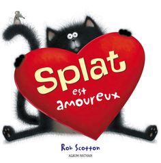 Splat est amoureux   Album Nathan   Éditions NATHAN