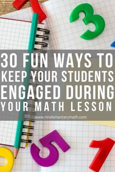 Make math fun with these 30 ideas for student engagement. With these activities, learning math will be a blast for your elementary kids. #makemathfun #mathideas #elementarymath #mathactivities