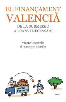 El finançament valencià, de la submissió al canvi necessari - Edicions bromera