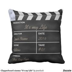 """Clapperboard cinema """"It's my Life"""" Pillow"""