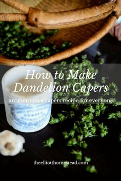 How To Make Dandelion Capers Fall Recipes, Whole Food Recipes, Cooking Recipes, Healthy Recipes, Herbal Remedies, Natural Remedies, Elderflower Champagne, Wild Edibles, Preserves