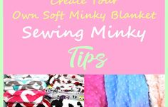 Sewing Minky Tips