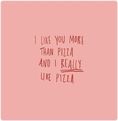 Maybe this will happen one day.. but man, I do really like pizza