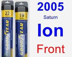 Front Wiper Blade Pack for 2005 Saturn Ion - Assurance