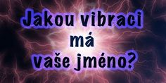 Jakou vibraci má vaše jméno Natural Cures, Natural Oils, Lower Blood Pressure, Self Healing, Herbal Medicine, Natural Living, Herbal Remedies, Holidays And Events, Karma