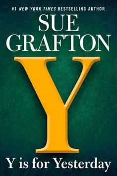 "Of #1 New York Times-bestselling author Sue Grafton, NPR's Maureen Corrigan said, ""Makes me wish there were more than 26 letters."" With only one letter..."