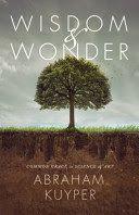 Wisdom & wonder : common grace in science & art