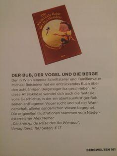 Magazin Bergwelten ... Kinderbuch Books, Children's Books, Writers, Voyage, Funny, Life, Livros, Book, Livres