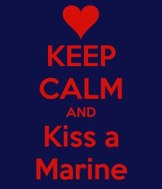 Only my Marine of course. I want to put this on one of our anniversary pictures. :)