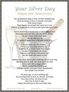 Lyric Sheet for original anniversary song, Your Silver Day - sablon 25th Wedding Anniversary Quotes, 25th Wedding Anniversary Wishes, Silver Anniversary Gifts, Parents Anniversary, Happy Anniversary, Anniversary Verses, Marriage Anniversary, 25th Birthday, Sister Birthday