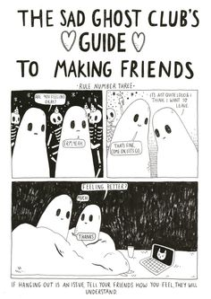 Unless they don't  Then you should rethink the friendship