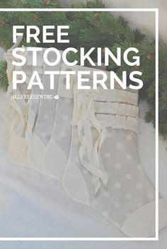 Sew your very own special stocking with these free patterns.