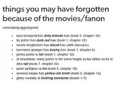 The only thing I forgot was Neville Longbottom with fRICKING BLONDE HAIR ----> Ginny Weasley is fucking awesome. Always