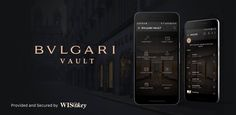 """Bulgari on Twitter: """"BVLGARI VAULT released. Secure storage of personal data provided and secured by @WISeKey https://t.co/FeeeebHv1L https://t.co/1BTDU6ZdvV"""""""