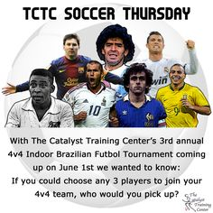 Time for @Debbie Scott Soccer #SoccerThursday! Leave a comment on who would be your dream team roster, and visit tctcsoccer.com to check out information on this year's 4v4 tournament! #soccer #pelé #messi #ronaldo #maradona #platini #christiano #zidane
