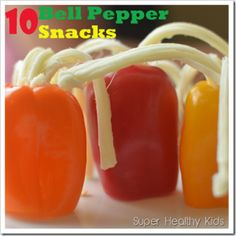 Bell Pepper Snacks – 10 Different Kinds!
