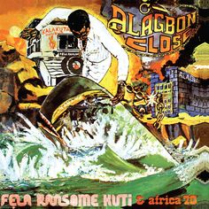Meet the designer behind Fela Kuti's riotous record sleeves - The Vinyl Factory