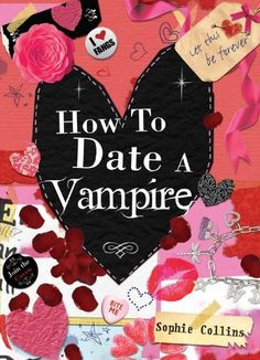 In it for the surveys! Hey it's just for fun, I don't actually need any of this advice on the how to date or keep a vampire. Amazon.com: How to Date a Vampire (9781846013522): Sophie Collins: Books