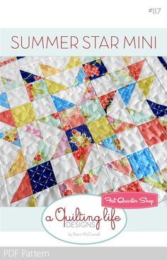 Summer Star MINI Downloadable PDF Quilt Pattern<BR>A Quilting Life Designs