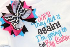 Big Sister Announcement Set - Sew Adorable Bowtique - Other colors available. $28.00, via Etsy.