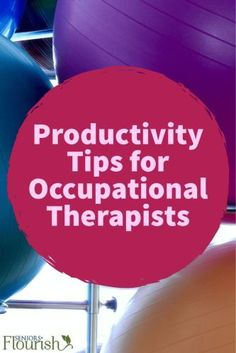 """Productivity tips for #OTs working in SNFs. """"Productivity. Ugh I don't even like to say that word out loud..."""" 