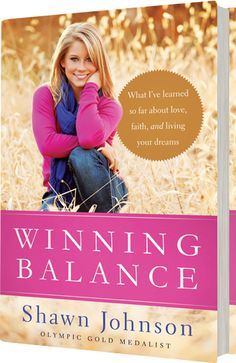A book I may actually read! Winning Balance by Shawn Johnson