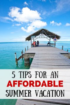 Five Tips for an Affordable Summer Vacation #pacsafetravel