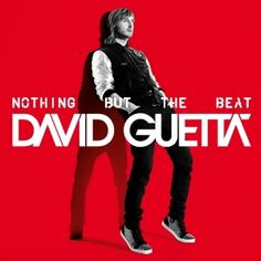 David Guetta - Nothing But the Beat.
