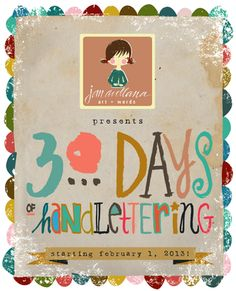 30 days of hand lettering from http://blog.janavellana.com/