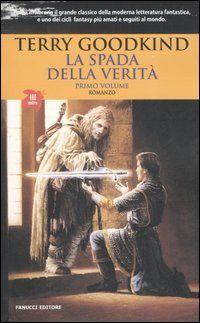 L'assedio delle tenebre & La profezia del mago - Terry Goodkind (La Spada della Verità 1) http://www.goodreads.com/book/show/3718200-l-assedio-delle-tenebre---la-profezia-del-mago