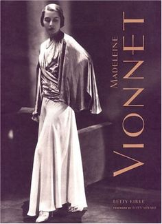 Madeleine Vionnet Bias-Cut | Vionnet got married when she was 18 and got divorced ,then went of to ...