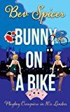 Free Kindle Book -   Bunny on a Bike: Playboy croupiers in 80's London (a Bev and Carol adventure Book 2) Check more at http://www.free-kindle-books-4u.com/humor-entertainmentfree-bunny-on-a-bike-playboy-croupiers-in-80s-london-a-bev-and-carol-adventure-book-2/