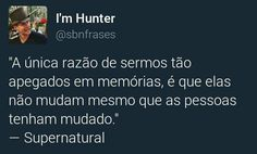 Aprendi que nós é q devemos mudar ok Frases Top, Sense Of Life, Girl Cave, Supernatural Memes, Winchester, Crying, Messages, Humor, Feelings
