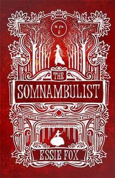 The Somnambulist by Essie Fox