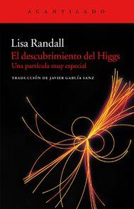 El descubrimiento del Higgs : una partícula muy especial: http://kmelot.biblioteca.udc.es/record=b1534088~S1*gag