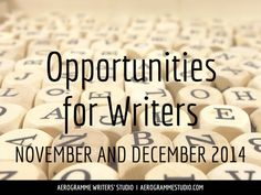 Opportunities for Writers November and December 2014 – competitions, fellowships and more