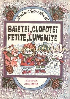 Baietei, Clopotei Si Fetite, Luminite - Lucia Olaru Nenati Retro, Books, Movies, Libros, Films, Rustic, Book, Book Illustrations, Movie Quotes