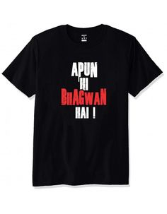b2ed7f2a1 Buy now #ApunHiBhagwanHai Printed T-Shirt(Dress Code: TS180S9031) online at