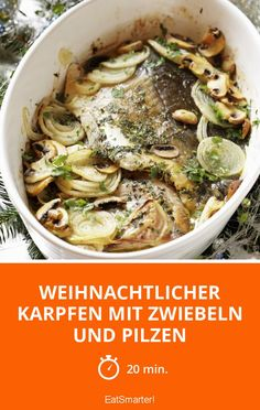 Weihnachtlicher Karpfen mit Zwiebeln und Pilzen - smarter - Zeit: 20 Min. | eatsmarter.de