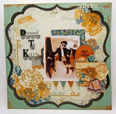Dressed to Kill Layout - Created by Lori Williams of Pinkcloud Scrappers