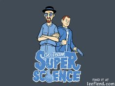 """""""Go Team Superscience!"""" by kgullholmen is only $11 today at TeeFury http://www.teefiend.com/5465/go-team-superscience/"""