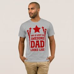 This is what an awesome dad looks like T-Shirt - diy individual customized design unique ideas