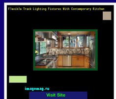 Flexible Track Lighting Fixtures With Contemporary Kitchen 193107 - The Best Image Search