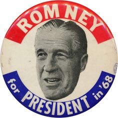 George Romney for President 1968 campaign button