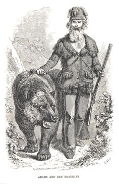 Grizzly earned his nickname more than anyone else has, by capturing and taming bears for zoos and circuses. One of his bears was even the model for the animal on the modern California state flag. Instead of relying on a rifle, Adams would frequently take on bears up close with nothing but his knife or even his hands alone. Despite his fearsome reputation, he captured most animals alive. While not an environmentalist by modern terms, Adams clearly loved the outdoors and was most at home…
